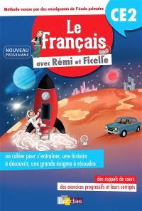 Le français avec Rémi et Ficelle : CE2 : nouveau programme