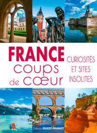 France : coups de coeur : curiosités et sites insolites