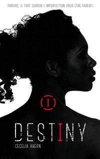 Destiny. Volume 1