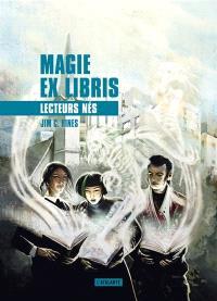 Magie ex libris. Volume 2, Lecteurs nés