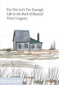 Far out isn't far enough : life in the back of beyond