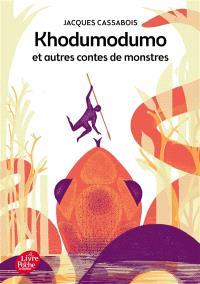 Khodumodumo : et autres contes de monstres