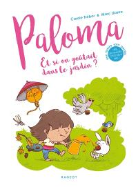 Paloma, Et si on goûtait dans le jardin ?
