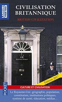 Civilisation britannique  (bilingue-bilingual) : culture et civilisation = British civilization (bilingue-bilingual)