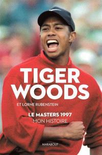 Le Masters 1997 : mon histoire