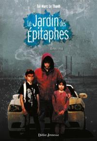 Le jardin des épitaphes. Volume 2, Aimez-moi