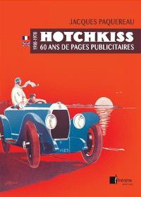 Hotchkiss : 60 ans de pages publicitaires : 1910-1970 = Hotchkiss : seventy years of advertisement : 1910-1970