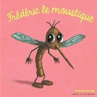 Frédéric le moustique