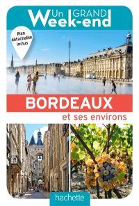 Un grand week-end à Bordeaux et ses environs