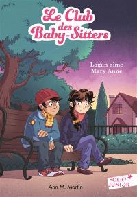Le Club des baby-sitters. Volume 10, Logan aime Mary Anne