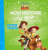 Toy story : le cow-boy du Far West