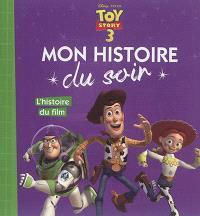 Toy story 3 : l'histoire du film