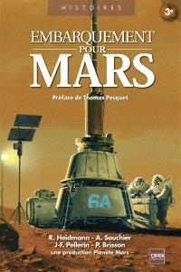 Embarquement pour Mars : les défis à relever