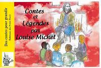 Contes et légendes de Louise Michel, institutrice
