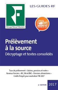 Prélèvement à la source : décryptage et textes consolidés