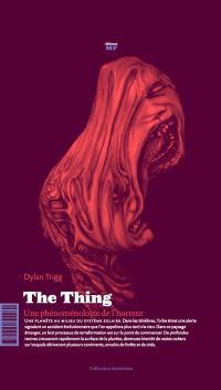 The thing : une phénoménologie de l'horreur