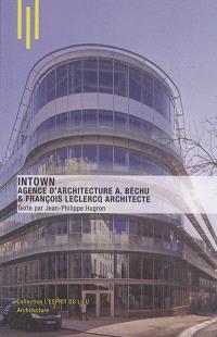 Intown : agence d'architecture A. Béchu & François Leclercq architecte