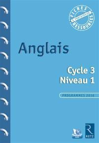 Anglais, cycle 3, niveau 1 : programmes 2016