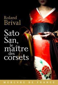 Sato San, le maître des corsets