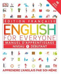 English for everyone, niveau 1 débutant : manuel d'apprentissage
