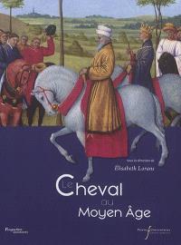 Le cheval au Moyen Age