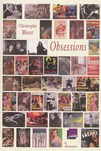 Obsessions : sélection de chroniques de l'émission Mauvais Genres, France Culture : 2003-2016