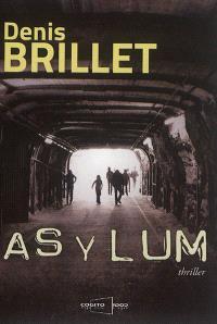 Asylum : thriller