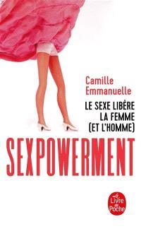 Sexpowerment : le sexe libère la femme (et l'homme)