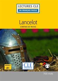 Lancelot ou Le chevalier de la charrette : niveau 1-A1