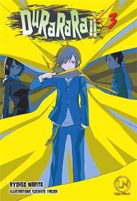 Durarara !!. Volume 3