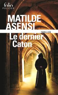 Le dernier Caton : une enquête de soeur Ottavia Salina