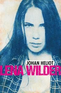Lena Wilder. Volume 1, Sauvage !