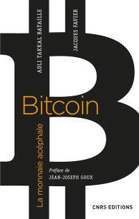 Bitcoin, la mission acéphale