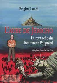 L'aube de Jéricho, La revanche du lieutenant Poignard