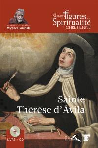 Sainte Thérèse d'Avila : 1515-1582