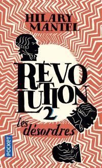 Révolution. Volume 2, Les désordres