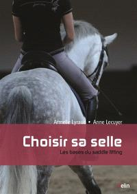 Choisir sa selle : les bases du saddle fitting