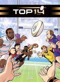 Top 14 rugby. Volume 5, La grande finale