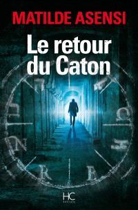 Le retour du Caton
