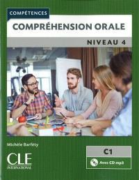 Compréhension orale : niveau 4, C1