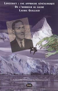 Lovecraft : une approche généalogique : de l'horreur au sacré