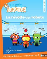 Ton atelier Scratch : la révolte des robots
