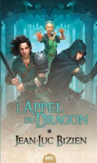Les empereurs-mages. Volume 1, L'appel du dragon