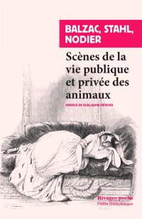 Scènes de la vie publique et privée des animaux : études de moeurs contemporaines
