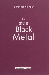 Le style black metal