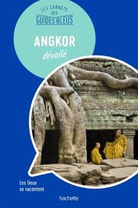 Angkor dévoilé : les lieux se racontent