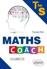 Maths coach, terminale S : niveau expert
