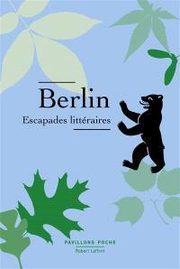 Berlin : escapades littéraires