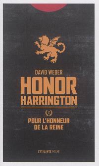 Honor Harrington. Volume 2, Pour l'honneur de la reine
