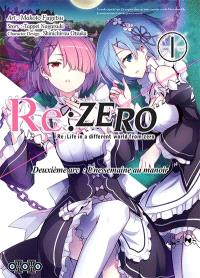 Re:Zero : Re:Life in a different world from zero : deuxième arc, une semaine au manoir. Volume 1